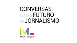 Primeira de quatro conversas sobre o futuro do jornalismo organizadas pelo iNOVA Media Lab da FCSH da Universidade Nova de Lisboa. Tema: