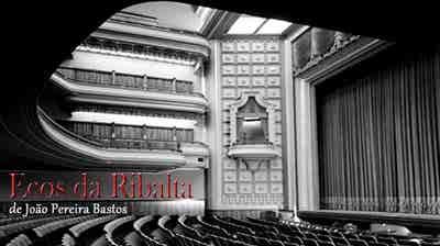 Ecos da Ribalta - 97º ECOS DA RIBALTA - Grandes Nomes do Teatro Radiofónico - 2º programa