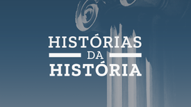 Histórias da História - A revolução dos irmãos Porfírios