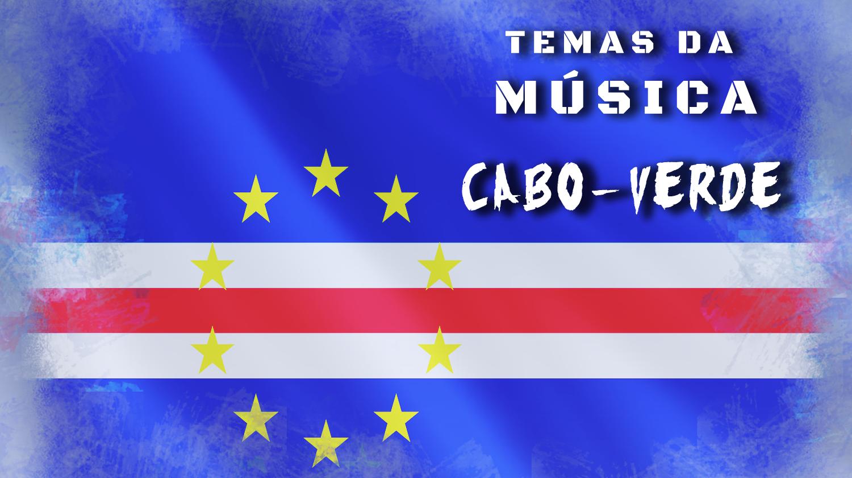 Temas da Música - Cabo Verde