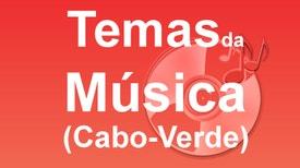 Temas da Música - Cabo Verde - Os beijos da musica de Cabo Verde