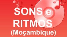 Sons e Ritmos de Moçambique - Todas as semanas, uma viagem ao universo dos ritmos e vozes da música de Moçambique. Uma produção da Rádio Moçambique