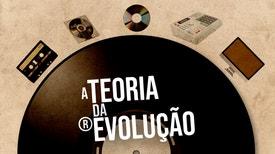 A Teoria da Evolução - Julinho KSD - 2ª Parte