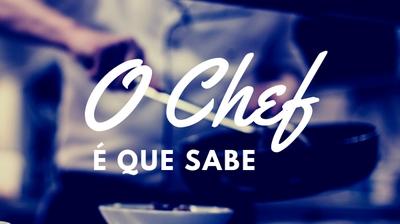 Play - O Chef é que sabe
