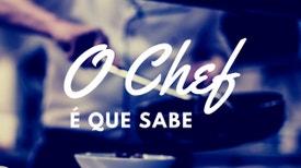 O Chef é que sabe - Introdução à Volta a Portugal em Panelas