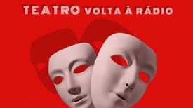 Teatro Volta á Rádio - A RDP África comemora o dia Mundial do Teatro com a transmissão de mini-série de peças de teatro radiofónico, com base em textos de autores lusófonos.