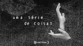 Uma Série de Coisas - S01 E10 - A Ilusão da Realidade - Carolina Franco