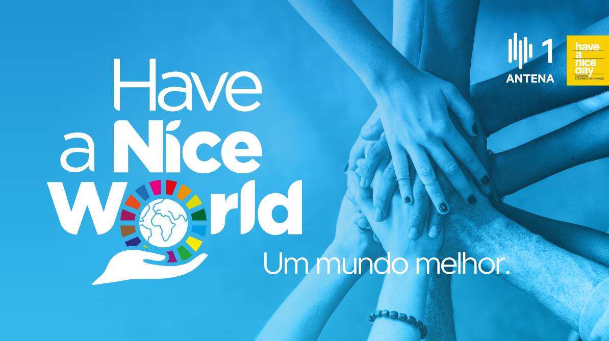 Um Mundo Melhor - Have a Nice World