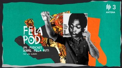 Play - Fela Pod