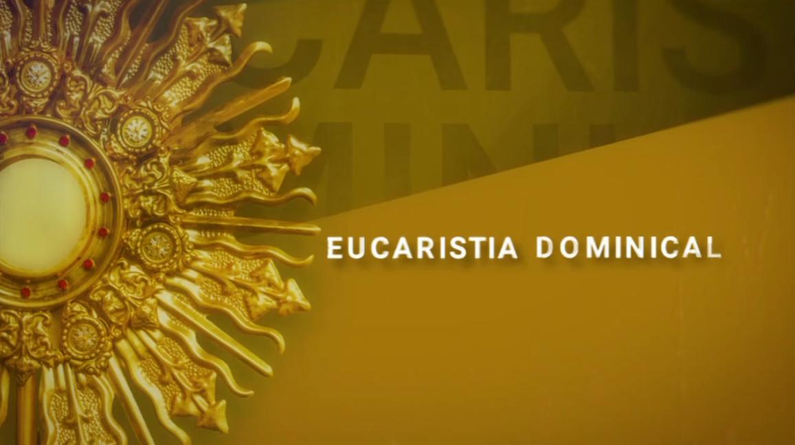 Eucaristia Dominical - Açores