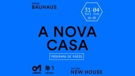 A Nova Casa - Os desafios da nova bauhaus.