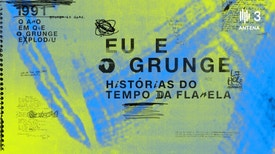 Eu e o Grunge: Histórias do Tempo da Flanela - Chinaskee