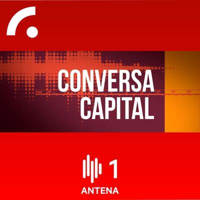 Entrevista Antena 1 / Jornal de Negócios - Conversa Capital