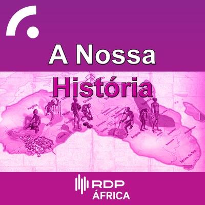 A Nossa História