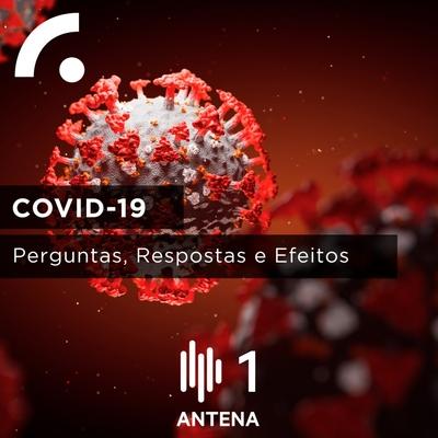 COVID-19: Perguntas, respostas e efeitos