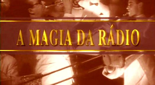 A Magia da Rádio