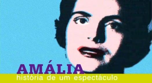 Amália: História de um Espectáculo
