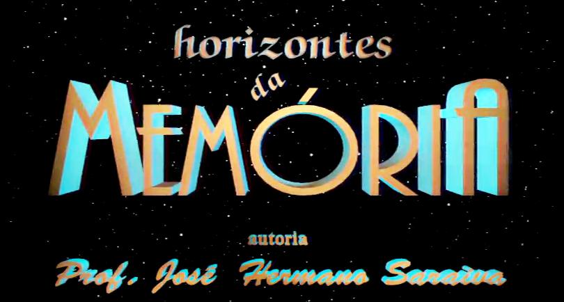 Horizontes da Memória – Temporada I
