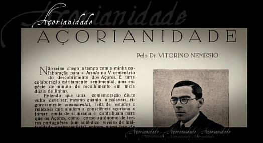 Nem Toda a Noite a Vida: Vitorino Nemésio