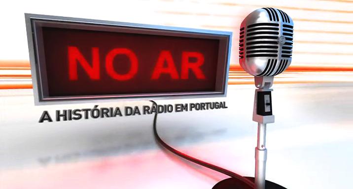 No Ar: A História da Rádio em Portugal