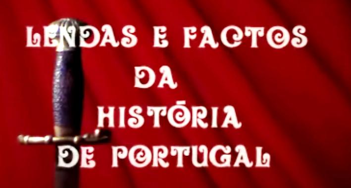 Lendas e Factos da História de Portugal