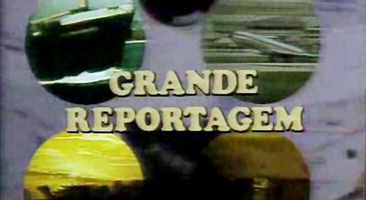 Grande Reportagem