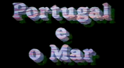 Portugal e o Mar – 8 Séculos de História
