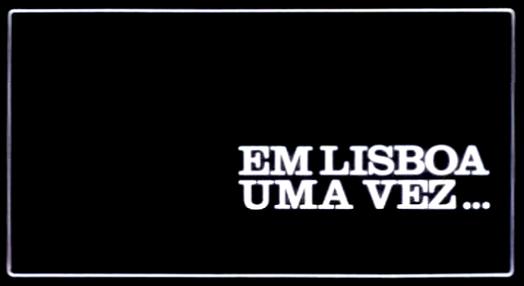 Em Lisboa uma Vez