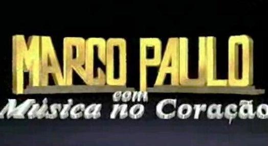 Marco Paulo com Música no Coração – Temporada II