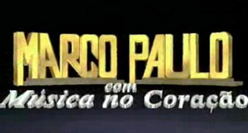Marco Paulo com Música no Coração – Temporada I