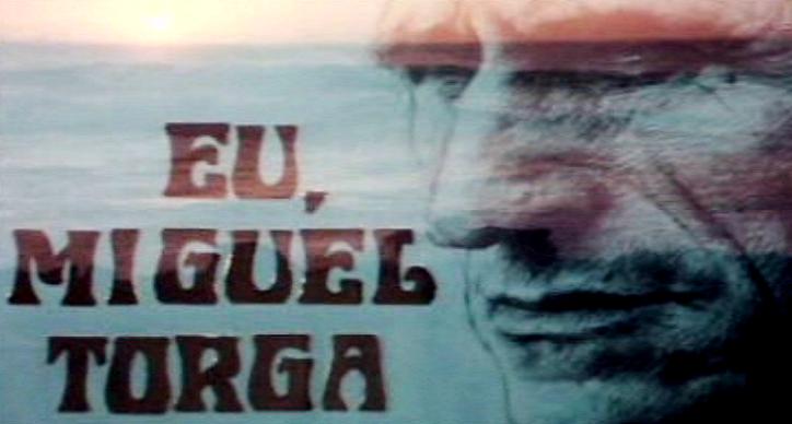 Eu, Miguel Torga