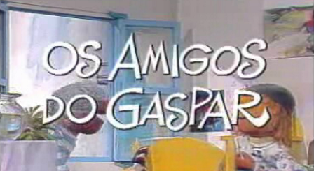 Os Amigos do Gaspar – Temporada II