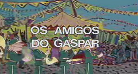 Os Amigos do Gaspar – Temporada I