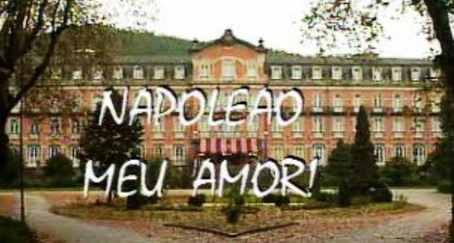 Napoleão, Meu Amor !