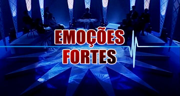 Emoções Fortes – Temporada IV