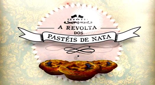 A Revolta dos Pastéis de Nata