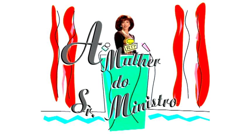 A Mulher do Sr. Ministro