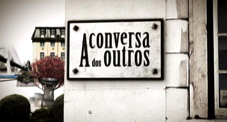 A Conversa dos Outros