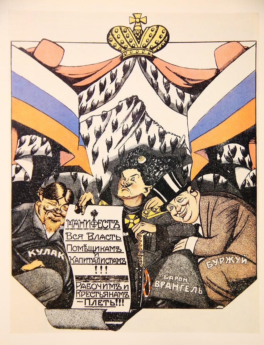 """""""O manifesto do barão Wrangel: Todo o poder aos latifundiários e capitalistas! Chicote para os operários e camponeses!"""". Wiktor Deni, 1920"""