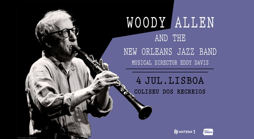 Woody Allen e a New Orleans Jazz Band em Portugal!