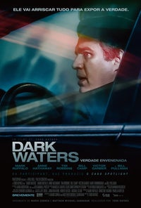 Antestreia: Dark Waters: Verdade Envenenada