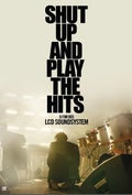 Shut Up And Play The Hits: O Fim dos LCD Soundsystem