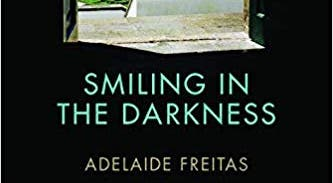 Smiling in the Darkness  - Adelaide Freitas