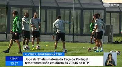 Taça de Portugal. Sporting defronta o Alverca esta quinta-feira