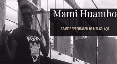 Grande Reportagem Antena1: ?Mami Huambo?