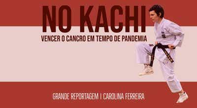 """Grande Reportagem Antena1: """"No Kachi: vencer o cancro em tempo de pandemia"""""""