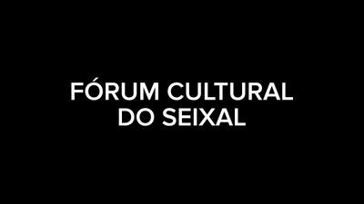 Fórum Cultural do Seixal