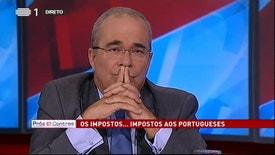 Prós e Contras - Há justiça na distribuição dos impostos em Portugal?