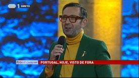Prós e Contras - Portugal, Hoje, Visto de Fora