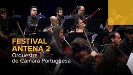 Festival Antena 2 - Orquestra de Câmara Portuguesa